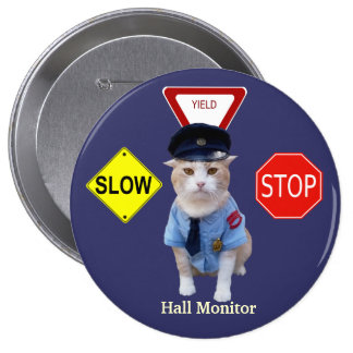 Funny Cat Officer/Hall Monitor 4 Inch Round Button