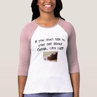 Funny Catnip Public Service Announcement T T-Shirt
