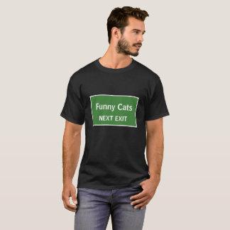Funny Cats Next Exit Sign T-Shirt