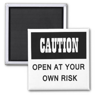 Funny Caution Open at Your Own Risk Fridge Door Magnet