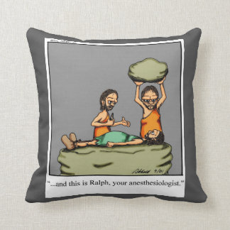 Funny Caveman Anesthesiologist Humor Pillow