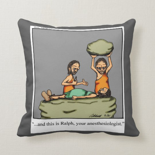 Funny Caveman Anesthesiologist Humour Pillow