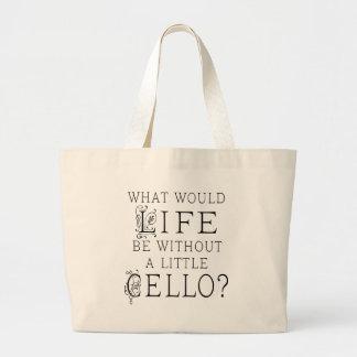 Funny Cello Music Quote Jumbo Tote Bag