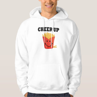 Funny Cheer Up French Fry Hoodie