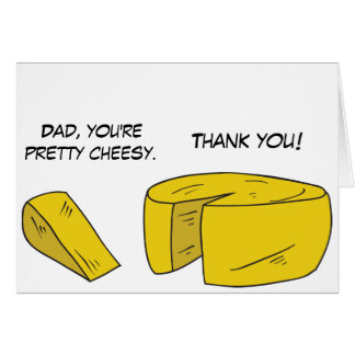 Funny Cheesy Father's Day Card