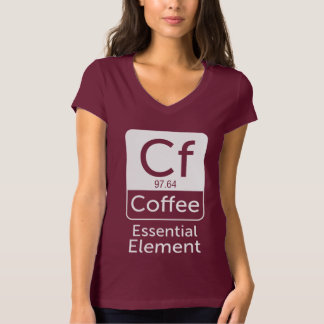 Funny Chemistry Pun Joke coffee essential element T-Shirt