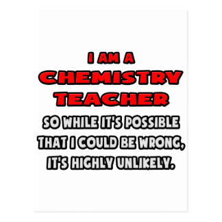 Funny Chemistry Teacher Highly Unlikely Post Cards