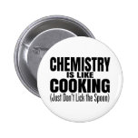 Funny Chemistry Teacher Quote 2 Inch Round Button