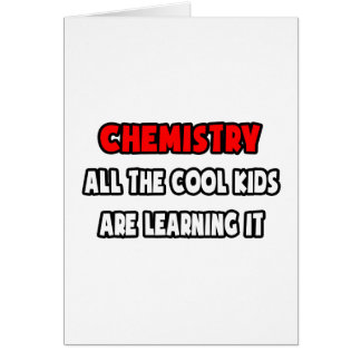 Funny Chemistry Teacher Shirts and Gifts Card