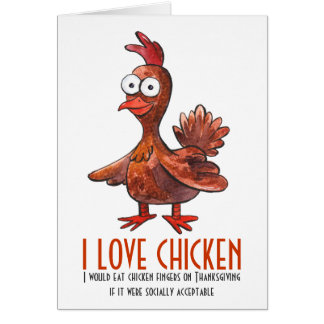 Funny Chicken Thanksgiving Day Greeting Card