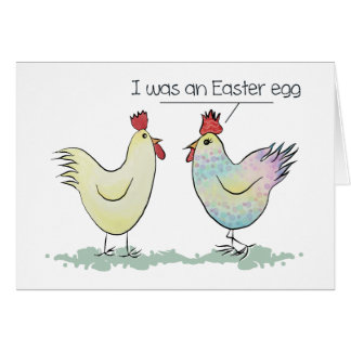 Funny Chicken was an Easter Egg Card