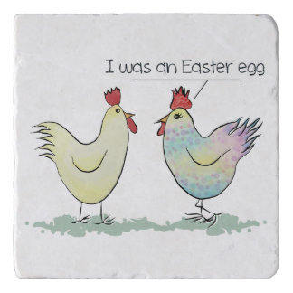 Funny Chicken was an Easter Egg Trivet