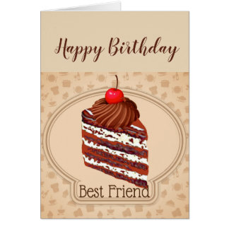 Funny Chocolate Cake Best Friend Birthday Card