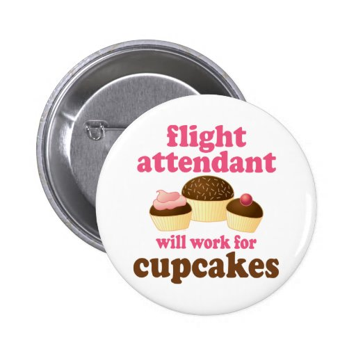 Funny Chocolate Cupcakes Flight Attendant Pins