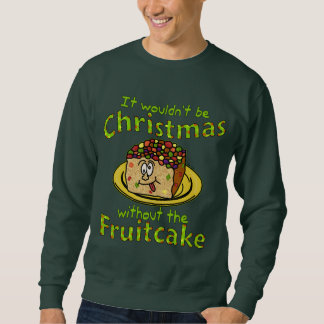 Funny Christmas Cartoon Fruitcake Ugly Holiday Sweatshirt