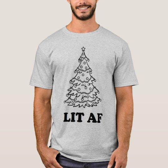Funny Christmas Lit AF holiday season T-Shirt
