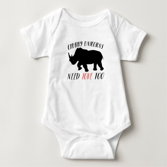 Funny Chubby Unicorn Need Love Too Baby Bodysuit