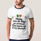 Funny  Cinco de Mayo T-Shirt
