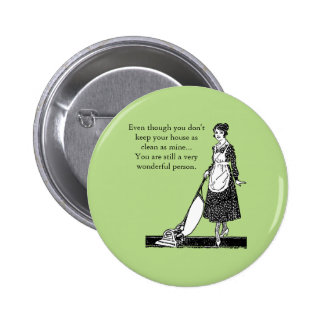 Funny Clean House - Customize 2 Inch Round Button