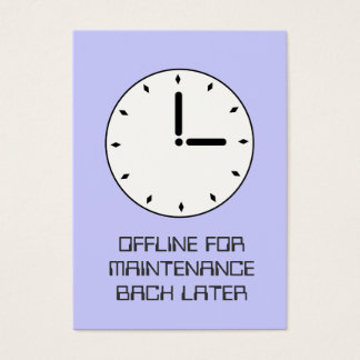 Funny Clock Face Scheduled Maintenance Card