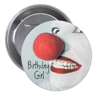 Funny Clown Face Birthday Girl 3 Inch Round Button