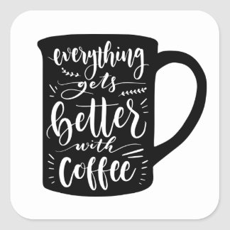 Funny Coffee Addict Java, Latte Caffeine Quote Square Sticker