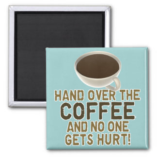 Funny Coffee Lover Magnet
