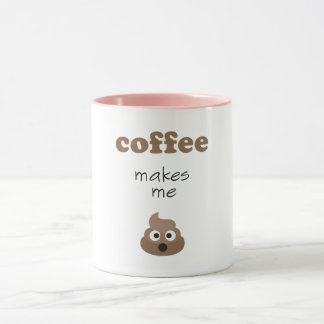 Funny coffee makes me poop emoji phrase mug