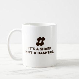 Funny Coffee Mug Gift - It's A Sharp, Not Hashtag