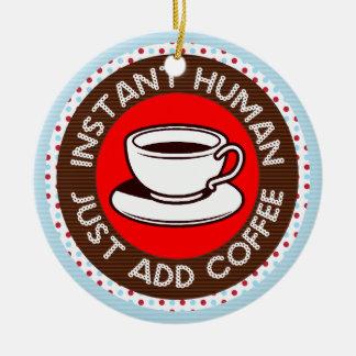 Funny Coffee Saying Christmas Ornament