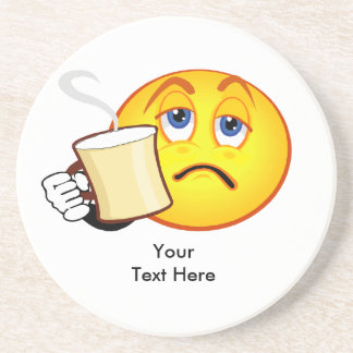 Funny coffee Your Text Here Coaster