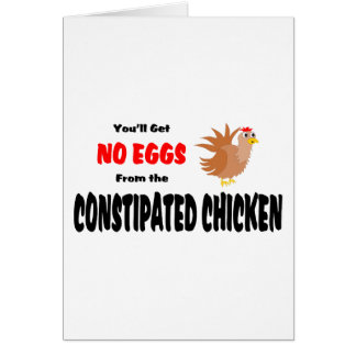 Funny Constipated Chicken Greeting Card
