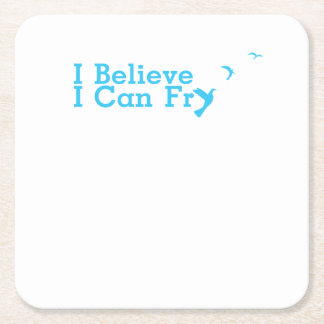 Funny Cooking Believe Can Fry Square Paper Coaster