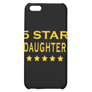 Funny Cool Gifts : Five Star Daughter iPhone 5C Cases