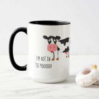 Funny Cow Not In The Mooood Mug
