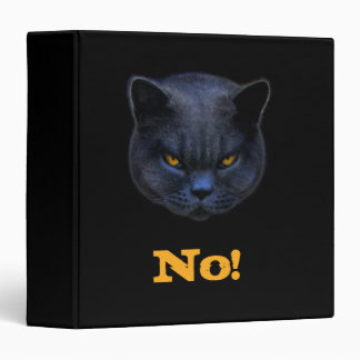 Funny Cross Cat says No 3 Ring Binders
