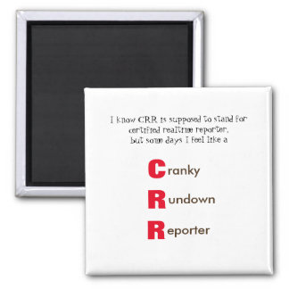 Funny CRR Court Reporting Square Magnet