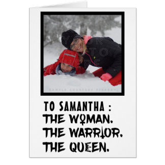 Funny Custom Name the Woman the Warrior the Queen Card