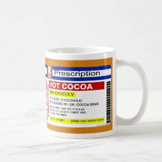 Funny Custom Prescription Hot Cocoa Chocolate Mug
