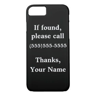 Funny customizable iphone case: If Found iPhone 7 Case