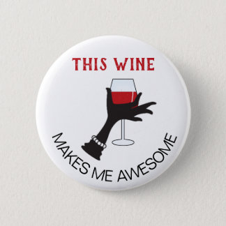 Funny Customizable Red Wine Saying 2 Inch Round Button