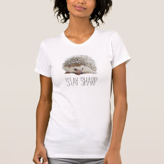 Funny cute hedgehog stay sharp quote hipster humor T-Shirt