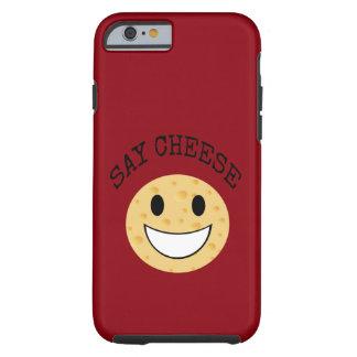 funny cute joke say cheese tough iPhone 6 case