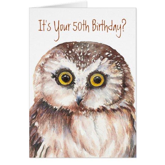 Funny-Cute Little Owl, 50th Birthday Card