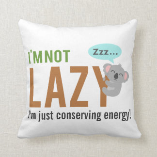 Funny Cute Sleeping Koala Bear Not Lazy Quote Throw Pillows