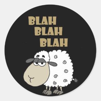 Funny Cynical Sheep says Blah Blah Blah Classic Round Sticker