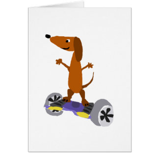 Funny Dachshund Dog on Hoverboard Card