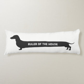 Funny Dachshund Ruler of the house Body Pillow