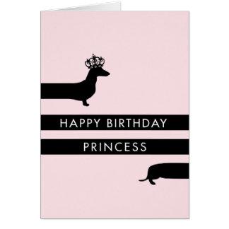 Funny Dachshund with princess crown Happy Birthday Card