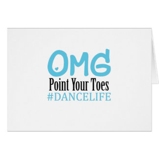 Funny Dance Gift Teacher Omg Point Your Toes Card